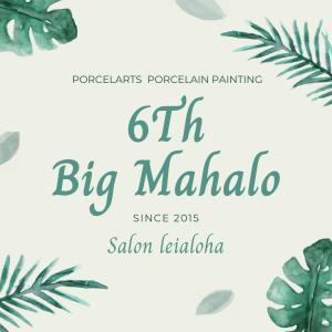 6Th Big Mahalo♡