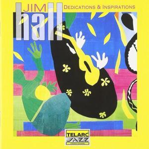 Dedications And Inspirations / Jim Hall 1994