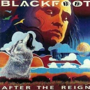BLACKFOOT『AFTER THE REIGN』あの人が参加∑(゚Д゚)