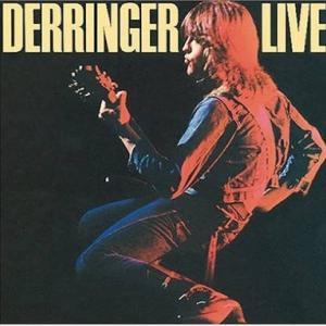 RICK DERRINGER『DERRINGER LIVE』イコールROCKそのもの