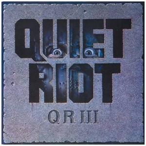 QUIET RIOT『QRⅢ』何故このアルバムを評価しないのだ?
