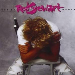 ROD STEWART『OUT OF ORDER』ここまでがロッカーロッド