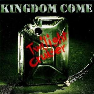 KINGDOM COME『TWILIGHT CRUISER』これ、なかなかだよ(笑)