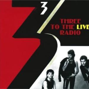 3『THREE TO THE LIVE RADIO』これは良いと!