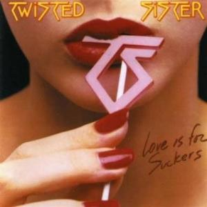 TWISTED SISTER『LOVE IS FOR SUCKERS』好きなバンドだけに・・・