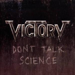 VICTORY『DON'T TALK SCIENCE』正統派ジャーマンメタル