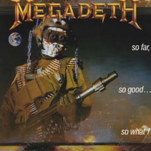 MEGADETH『SO FAR, SO GOOD... SO WHAT!』声だなぁ