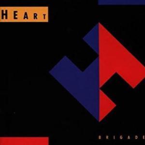 HEART『BRIGADE』最後のバブルなアルバム