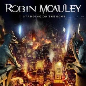 ROBIN MCAULEY『STANDING ON THE EDGE』 こりゃえ~アルバムだ!