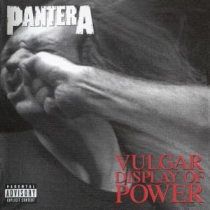 PANTERA『AVULGAR DISPLAY OF POWER』嫌いでした!