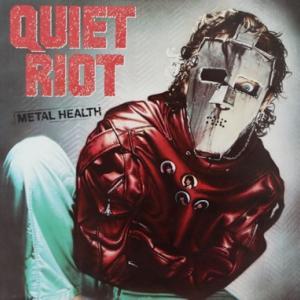 QUIET RIOT『METAL HEALTH』やっぱり凄いよ!