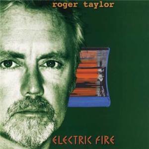 ROGER TAYLOR『ELECTLIC FIRE』暗いなぁ、やっぱり