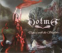 DOTMA/DANCES WITH THE SHADOWS