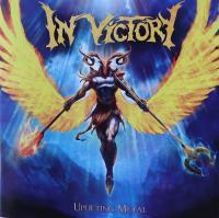 IN VICTORY/UPLIFTING METAL