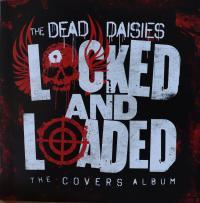 THE DEAD DAISIES/LOCKED AND LOADED