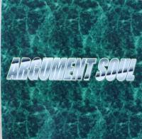 ARGUMENT SOUL/ARGUMENT SOUL
