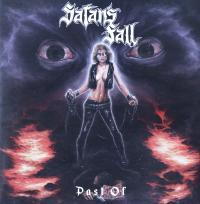 SATAN'S FALL/PAST OF