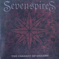 SEVEN SPIRES/THE CABARET OF DREAMS