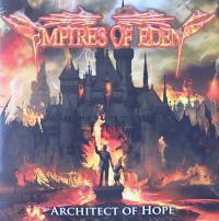 EMPIRES OF EDEN/ARCHITECT OF HOPE