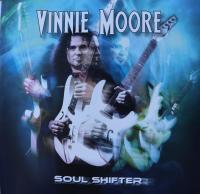 VINNIE MOORE/SOUL SHIFTER