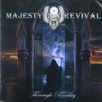 MAJESTY OF REVIVAL/THROUGH REALLITY