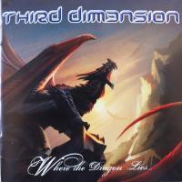 THIRD DIMENSION/WHERE THE DRAGON LIES