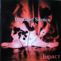BREAKING SILENCE/IMPACT