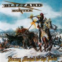 BLIZZARD HUNTER/HEAVY METAL TO THE VEIN