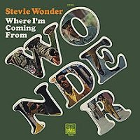 Where I'm Coming From / Stevie Wonder
