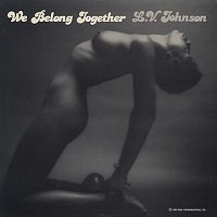 We Belong Together / L.V. Johnson