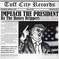 Impeach The President / The Honey Drippers