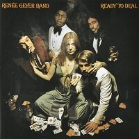 Ready To Deal / Renee Geyer Band