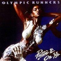 Puttin' It On Ya / Olympic Runners