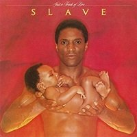 Just A Touch Of Love / Slave