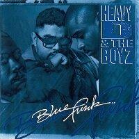 Blue Funk / Heavy D & The Boyz