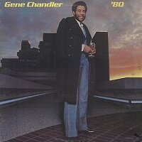 '80 / Gene Chandler