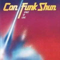 Spirit Of Love / Con Funk Shun