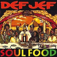 Soul Food / Def Jef