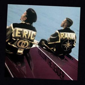 Follow The Leader / Eric B. & Rakim