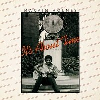 It's About Time / Marvin Holmes
