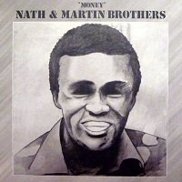 Money / Nath & Martin Brothers