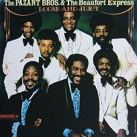 Loose And Juicy / The Pazant Bros. & The Beaufort Express