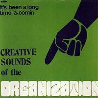 Creative Sounds Of The Organization / Organization