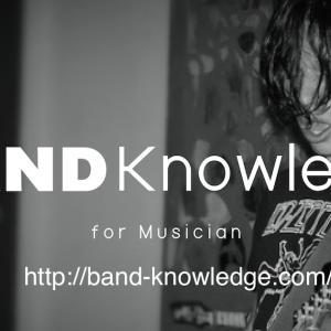 音楽系サイト「BAND Knowledge」を、運営しております。