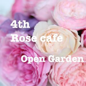 Rose cafeオープンガーデン♡