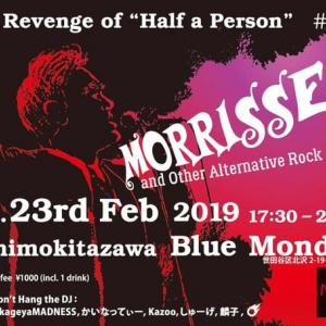 """【告知】2月23日(土)「モリッシーナイト」こと、""""Revenge of 'Half A Person' """"開催!"""