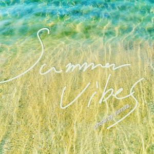 Summer Vibes  ~ 8月の終わり ~