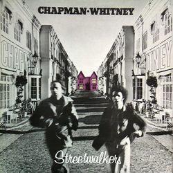 Streetwalkers/Chapman ・ Whitney