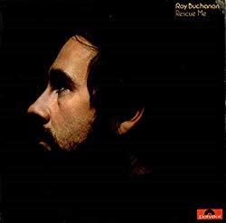 Rescue Me/Roy Buchanan