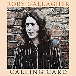Calling Card/Rory Gallagher